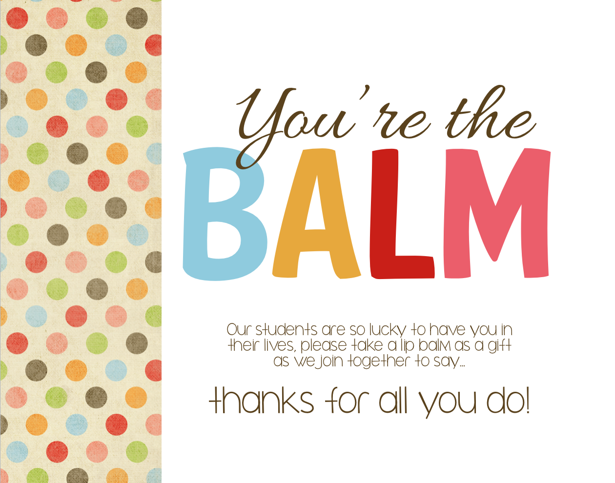 It is an image of Stupendous You're the Balm Printable