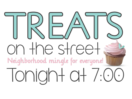 Treats on the Street-Neighborhood Mingle